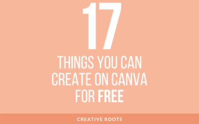 17 Things You Can Create for Free On Canva