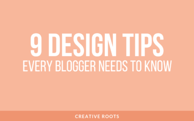 9 Design Tips Every Blogger Needs