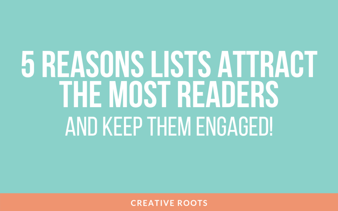 5 Reasons List Articles Attract More Readers